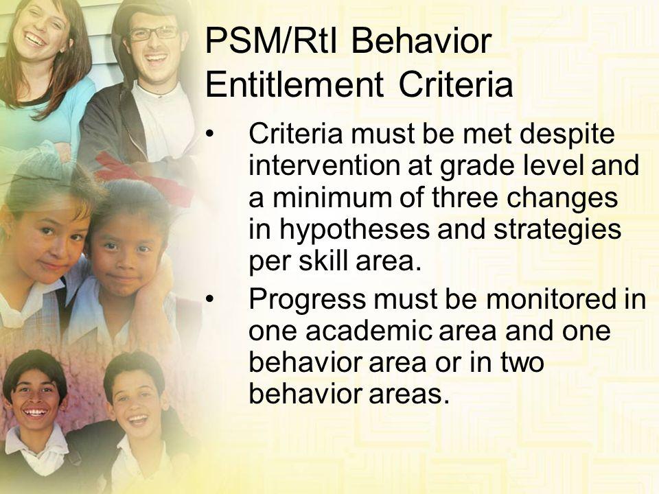 PSM/RtI Behavior Entitlement Criteria