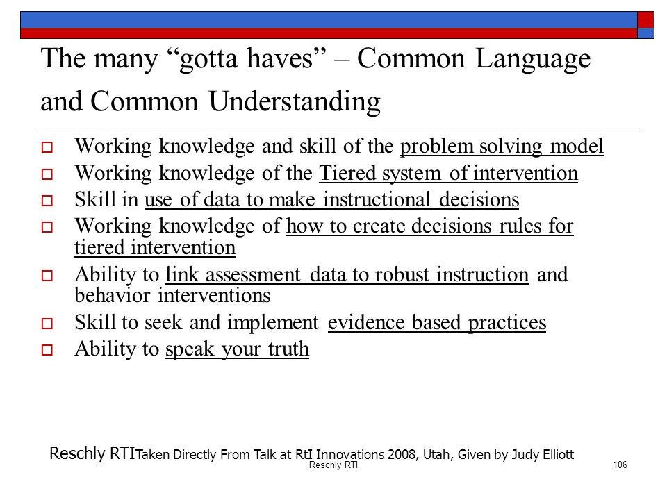 The many gotta haves – Common Language and Common Understanding