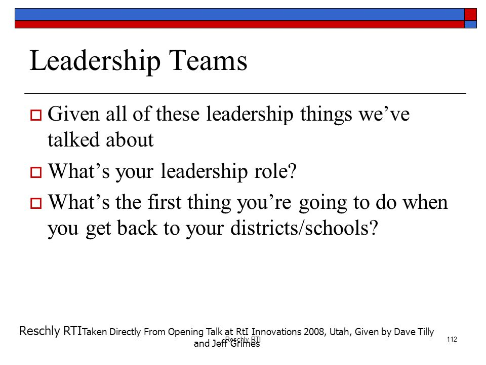 RtI: We Got Game Leadership Teams. Given all of these leadership things we've talked about. What's your leadership role
