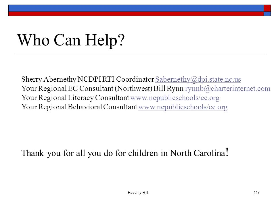 Who Can Help Thank you for all you do for children in North Carolina!