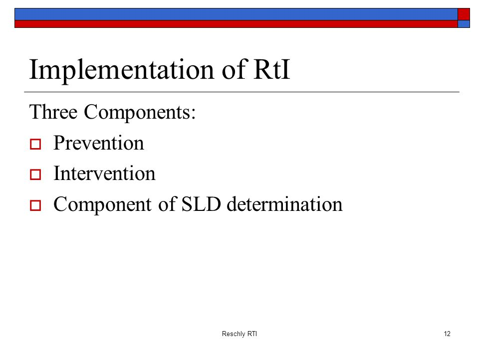 Implementation of RtI Three Components: Prevention Intervention