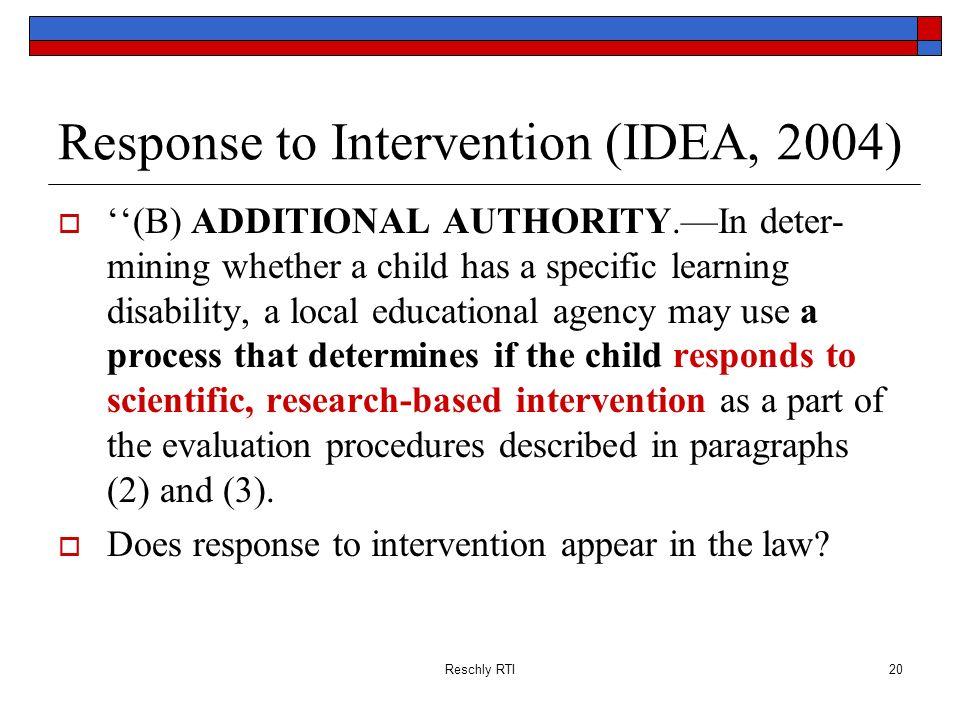 Response to Intervention (IDEA, 2004)
