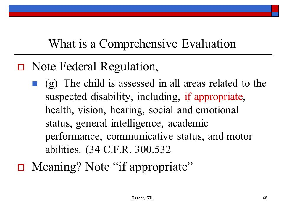 What is a Comprehensive Evaluation