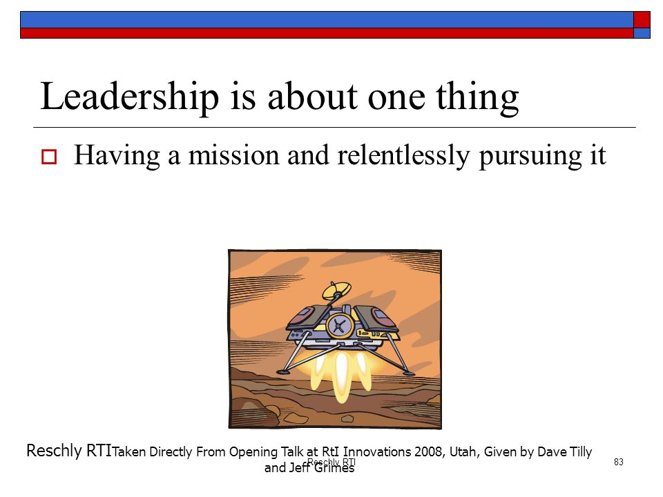 Leadership is about one thing