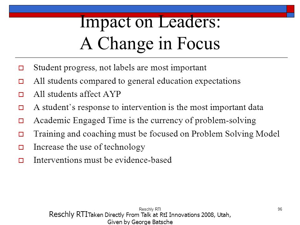 Impact on Leaders: A Change in Focus