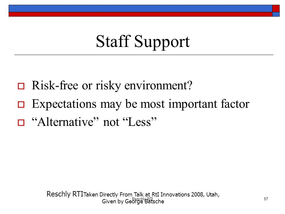 Staff Support Risk-free or risky environment
