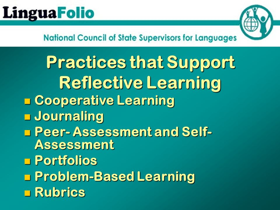 Practices that Support Reflective Learning