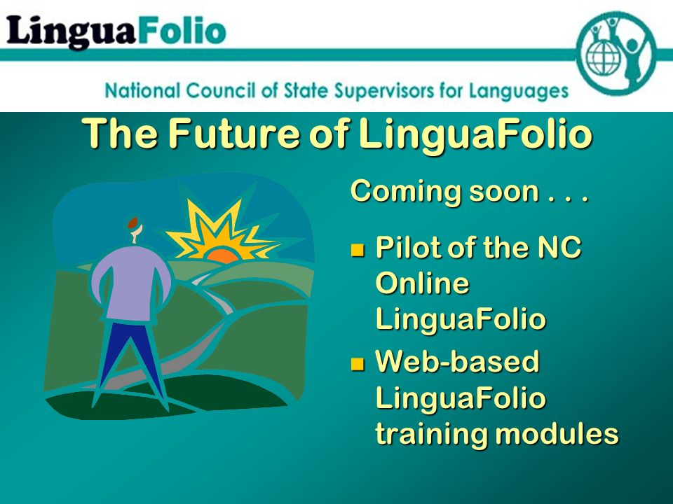 The Future of LinguaFolio