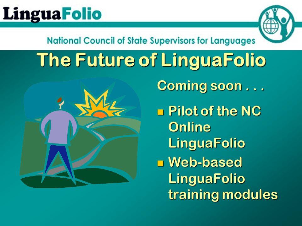 The Future of LinguaFolio