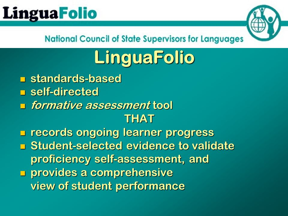 LinguaFolio standards-based self-directed formative assessment tool