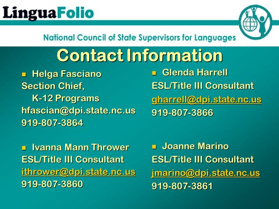 Contact Information Glenda Harrell. ESL/Title III Consultant. gharrell@dpi.state.nc.us. 919-807-3866.