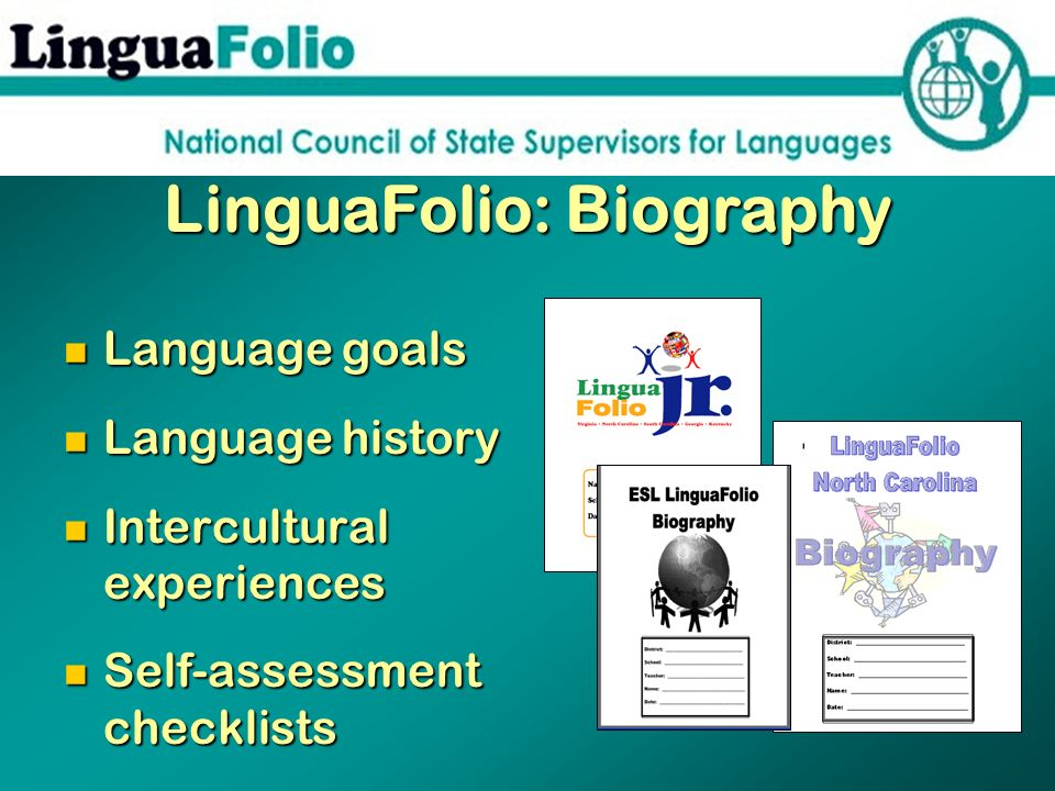 LinguaFolio: Biography
