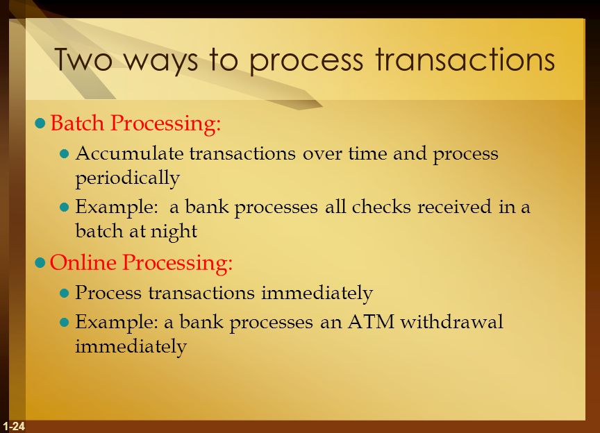 Two ways to process transactions