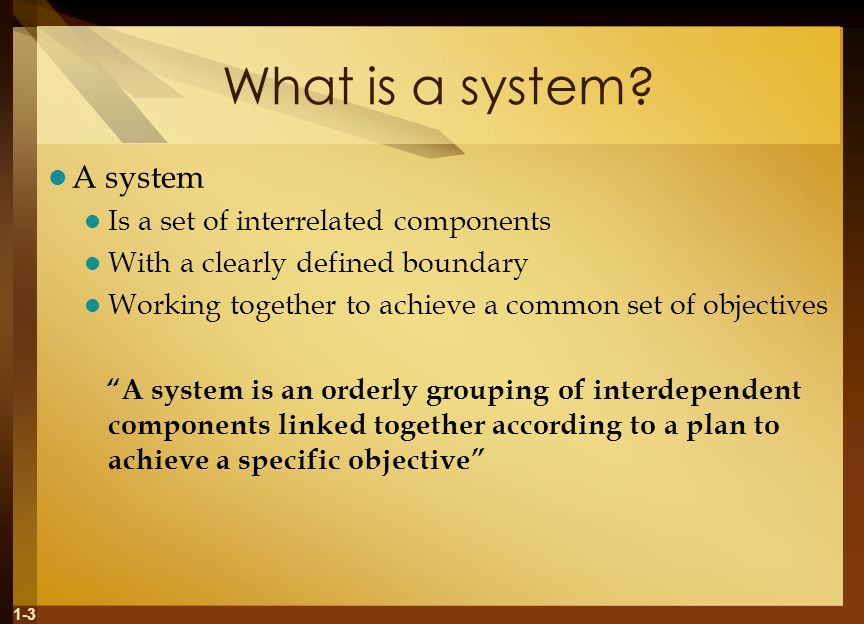 What is a system A system Is a set of interrelated components