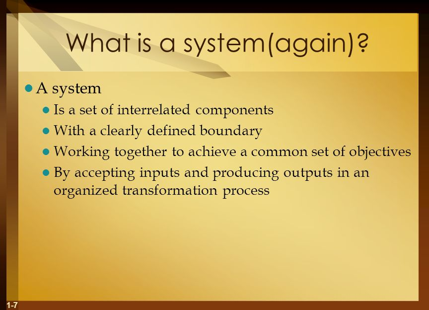 What is a system(again)