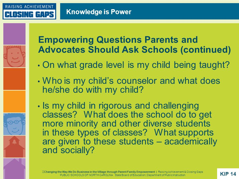 On what grade level is my child being taught