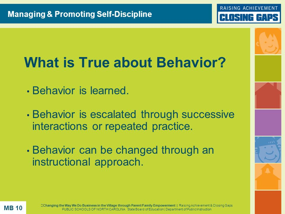 What is True about Behavior