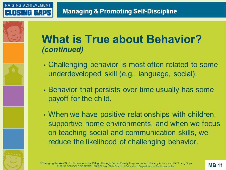 What is True about Behavior (continued)