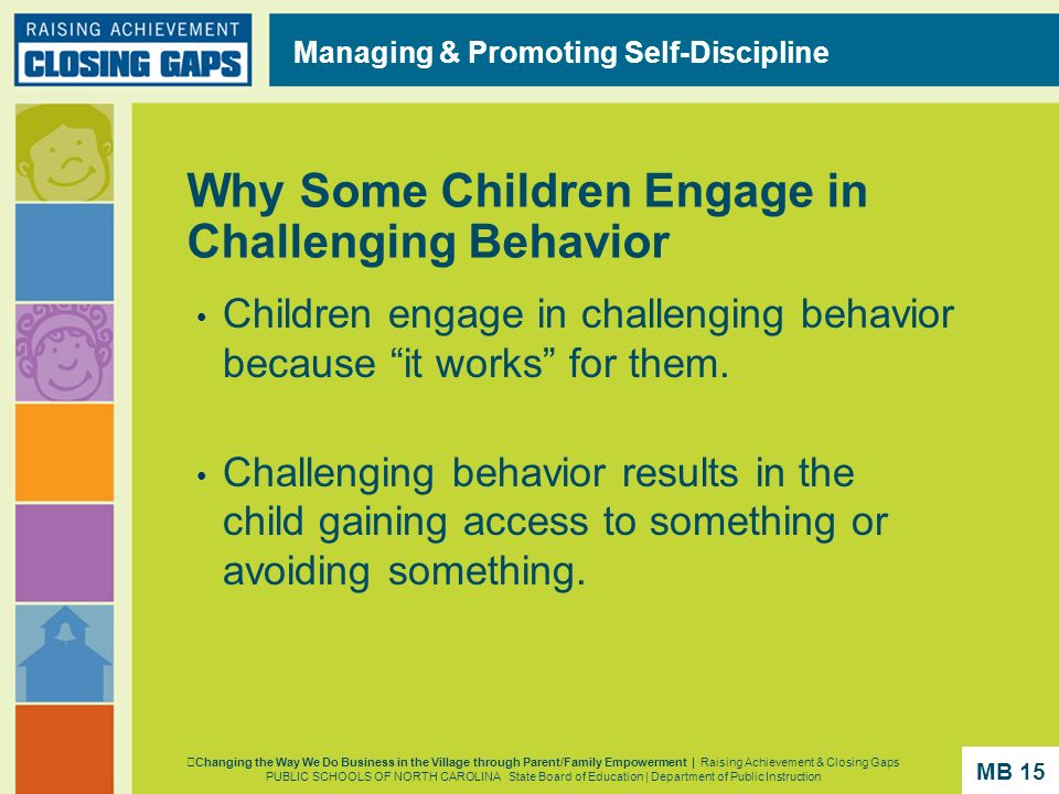 Why Some Children Engage in Challenging Behavior