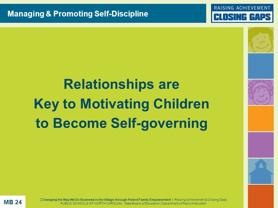 Relationships are Key to Motivating Children to Become Self-governing