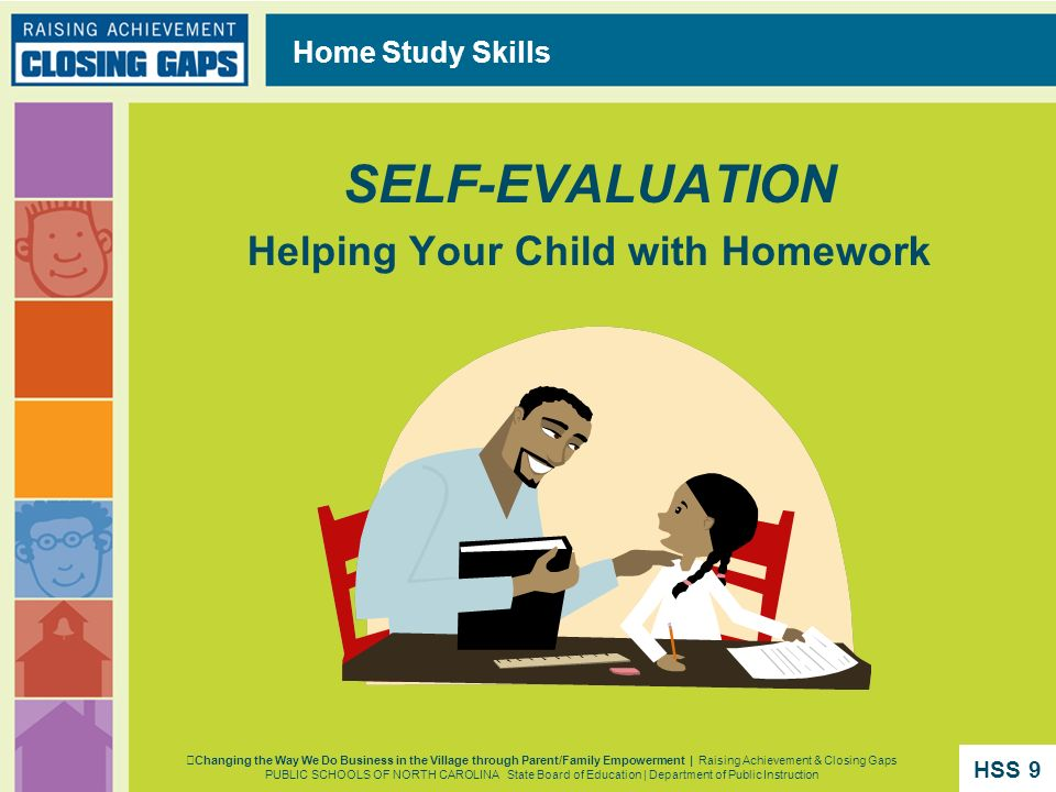 SELF-EVALUATION Helping Your Child with Homework