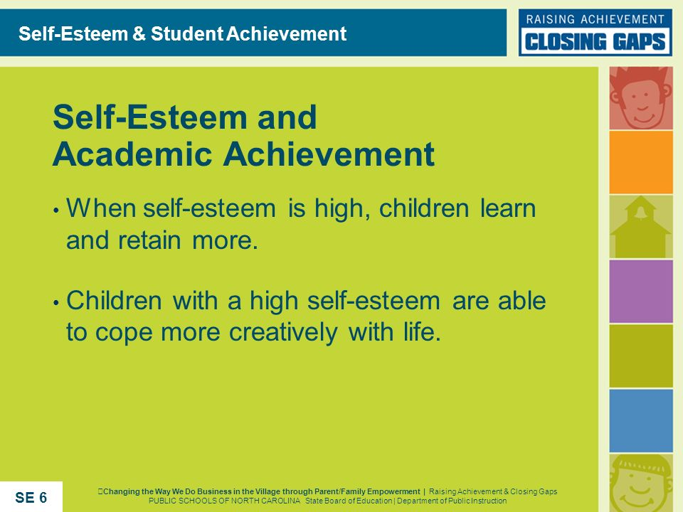 Self-Esteem and Academic Achievement