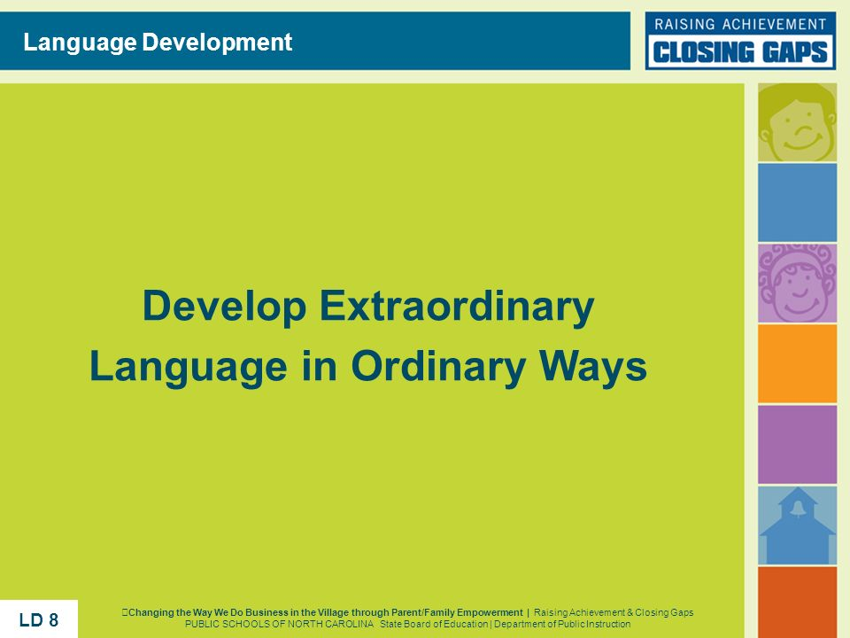 Develop Extraordinary Language in Ordinary Ways