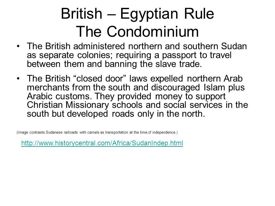 British – Egyptian Rule The Condominium