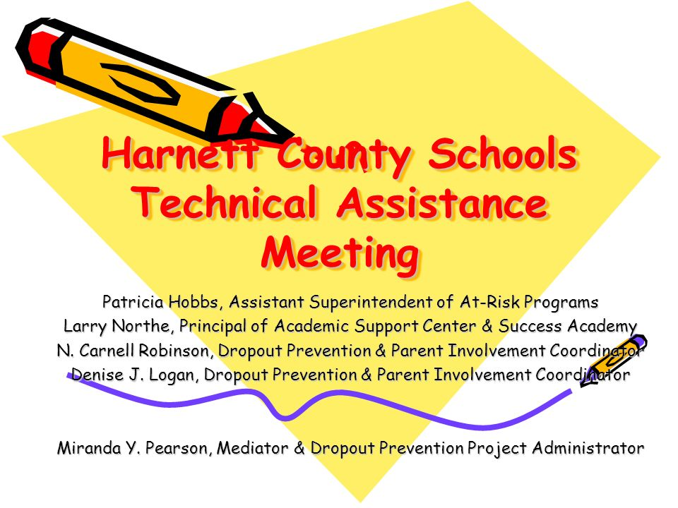 Harnett County Schools Technical Assistance Meeting