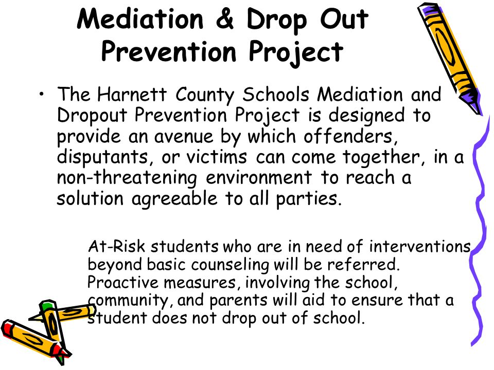 Mediation & Drop Out Prevention Project