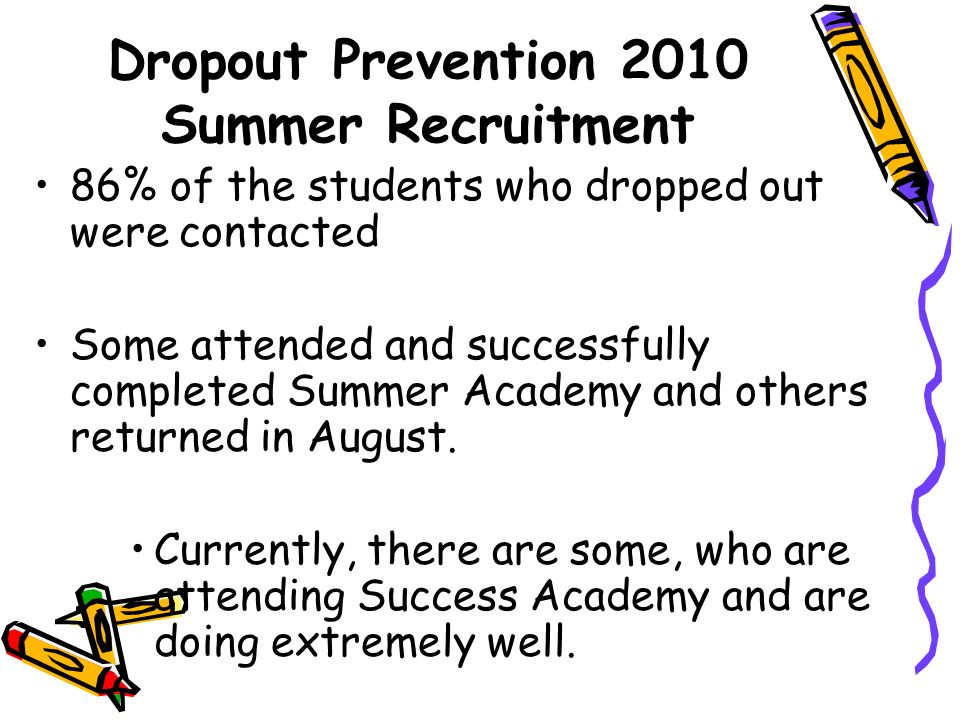 Dropout Prevention 2010 Summer Recruitment
