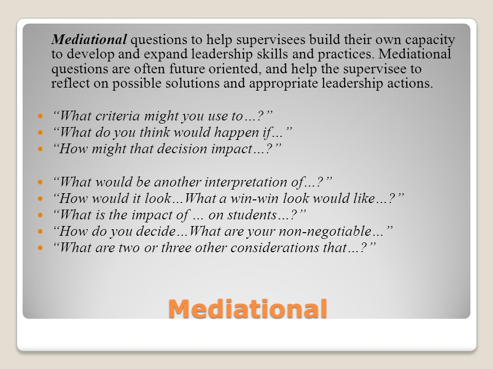 Mediational What criteria might you use to…