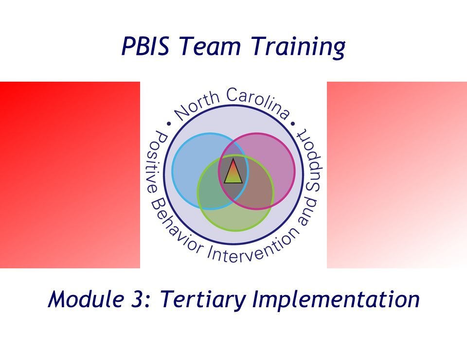Module 3: Tertiary Implementation