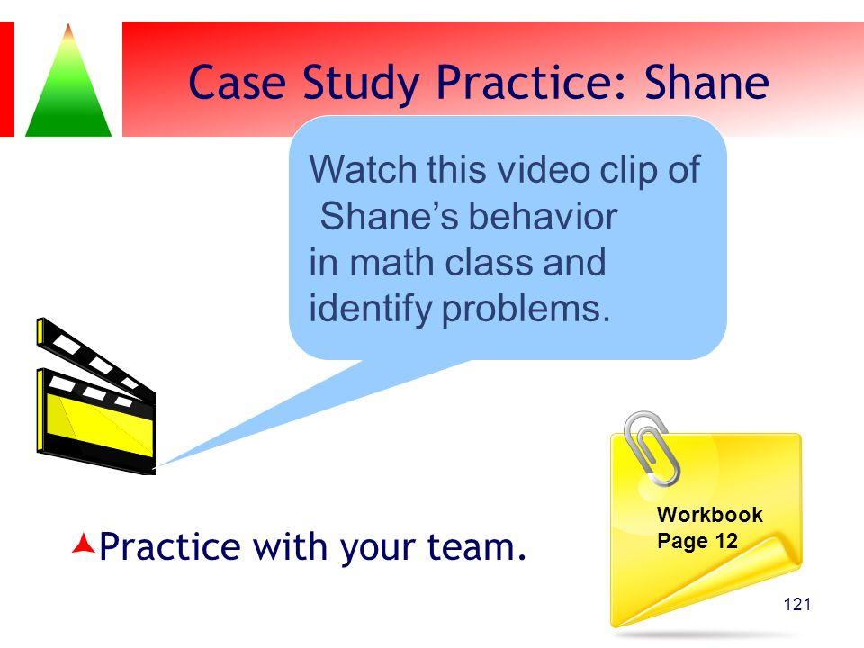 Case Study Practice: Shane