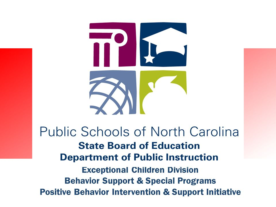 Exceptional Children Division Behavior Support & Special Programs