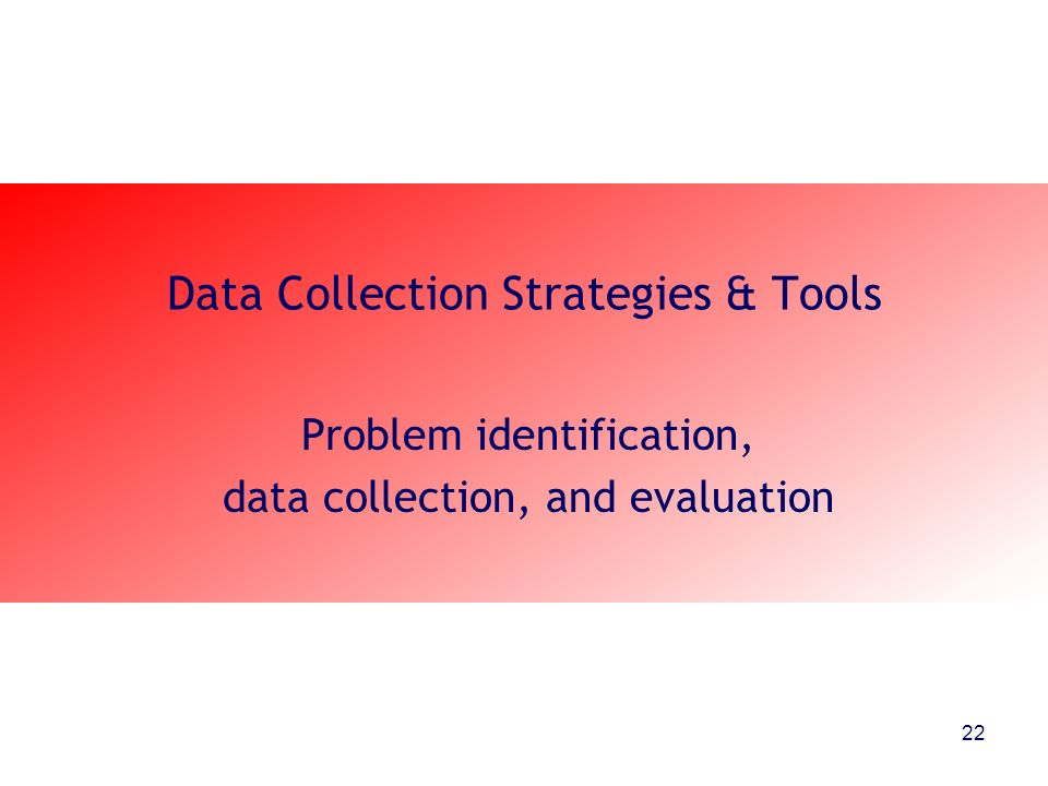 Data Collection Strategies & Tools