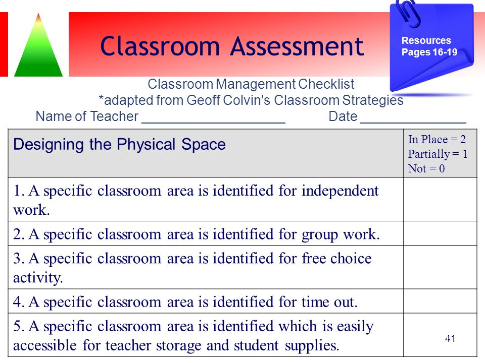 Classroom Assessment Designing the Physical Space