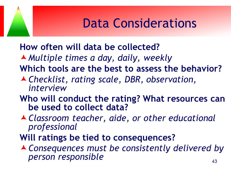 Data Considerations How often will data be collected