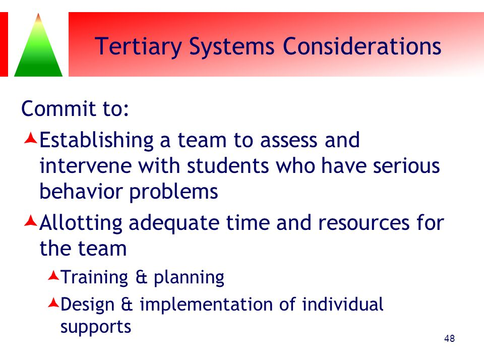 Tertiary Systems Considerations
