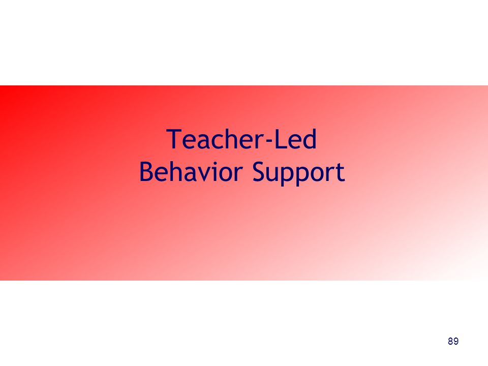Teacher-Led Behavior Support