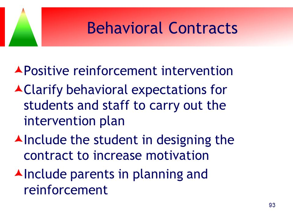 Behavioral Contracts Positive reinforcement intervention