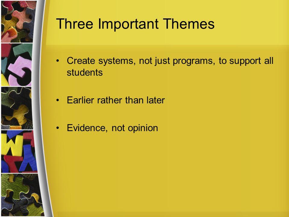 Three Important Themes