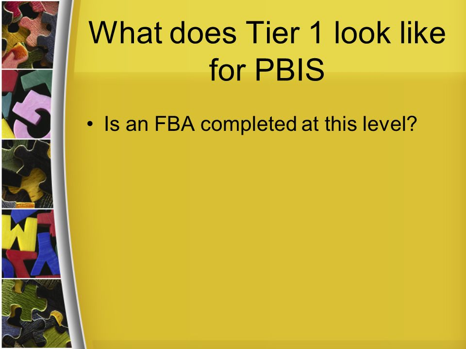 What does Tier 1 look like for PBIS