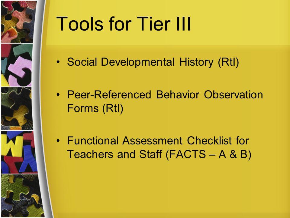 Tools for Tier III Social Developmental History (RtI)