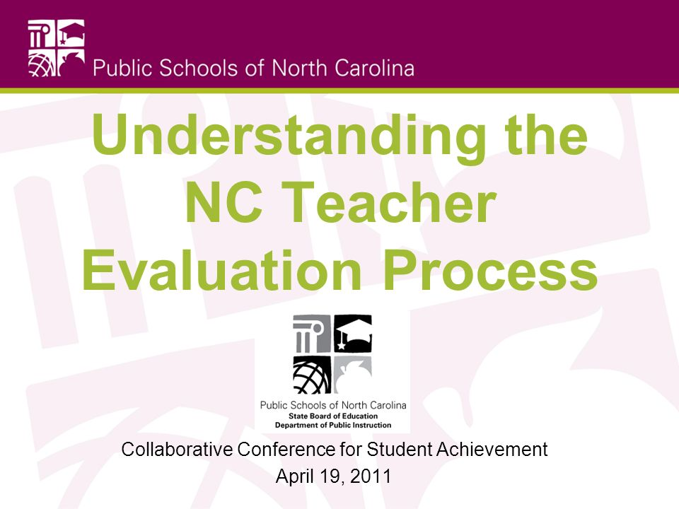 Understanding the NC Teacher Evaluation Process