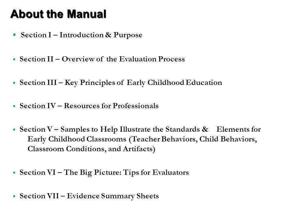 About the Manual Section I – Introduction & Purpose