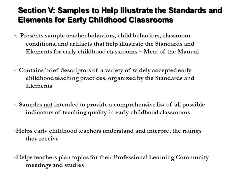 Section V: Samples to Help Illustrate the Standards and Elements for Early Childhood Classrooms