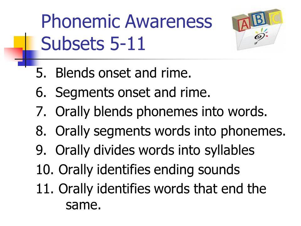 Phonemic Awareness Subsets 5-11