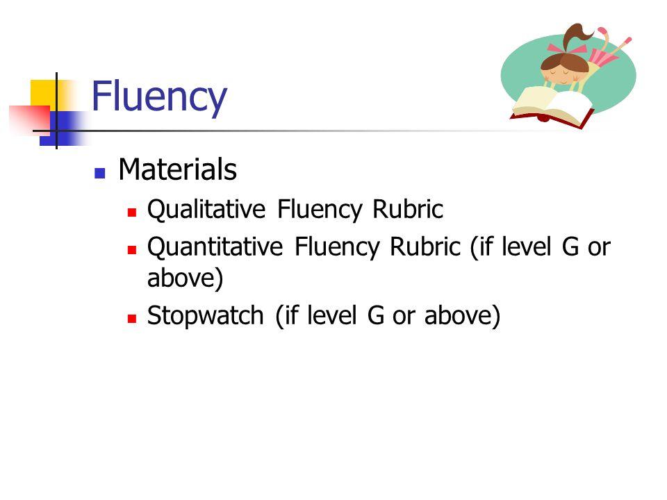 Fluency Materials Qualitative Fluency Rubric