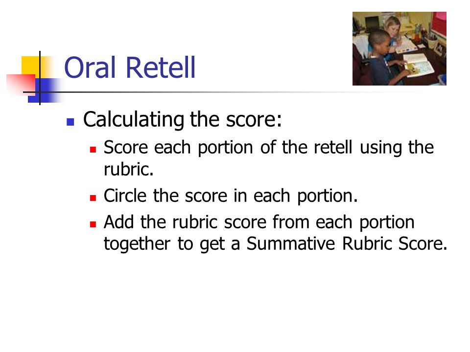 Oral Retell Calculating the score: